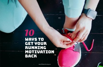 10 ways to get your running motivation back